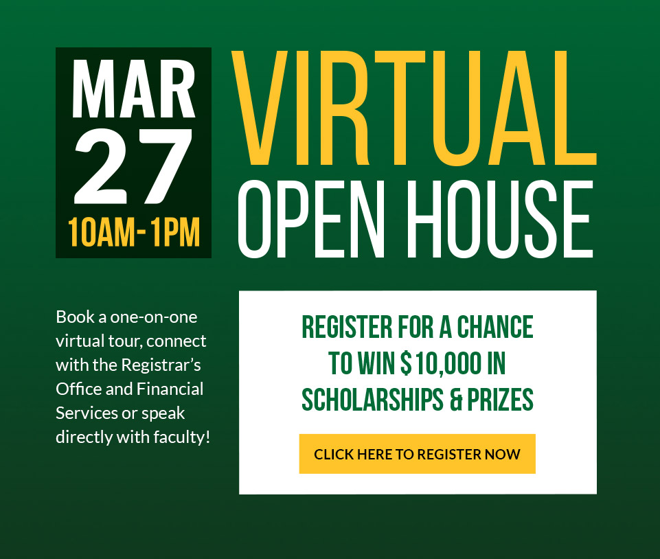 Register for our Virtual Open House on Mar. 27, 2021 from 10am to 1pm